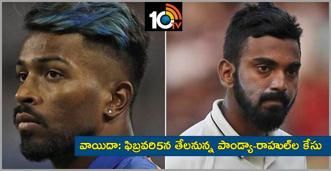 Hardik Pandya, KL Rahul set for delayed return after SC sets date of hearing on February 5