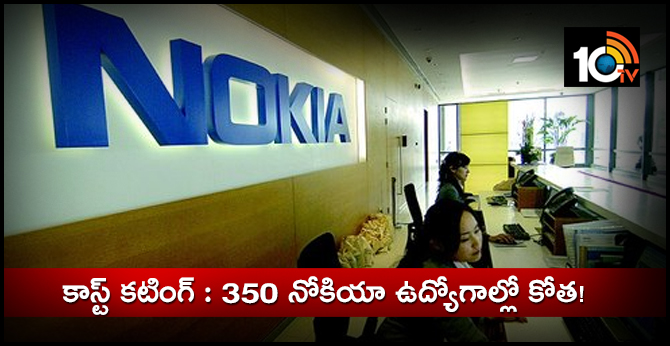 350 Nokia jobs on the line as cost-cutting drive bites