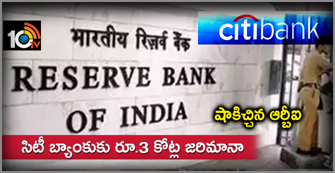 RBI slaps Rs 3 crore penalty on Citibank India