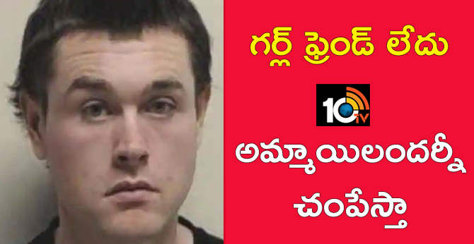 Search Will kill all girls I see: Man threatens on Facebook because he 'never had a girlfriend'