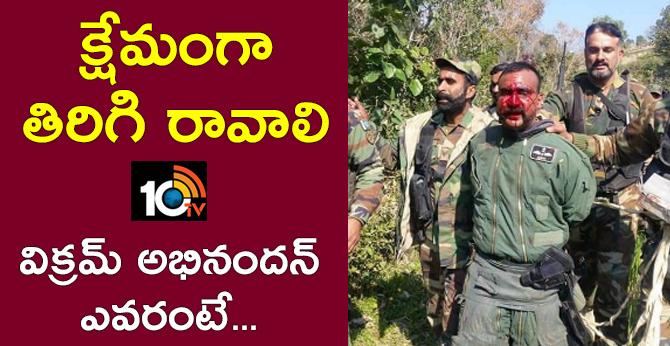 Come Safe, India Wing Commander Vikram Abhinandan