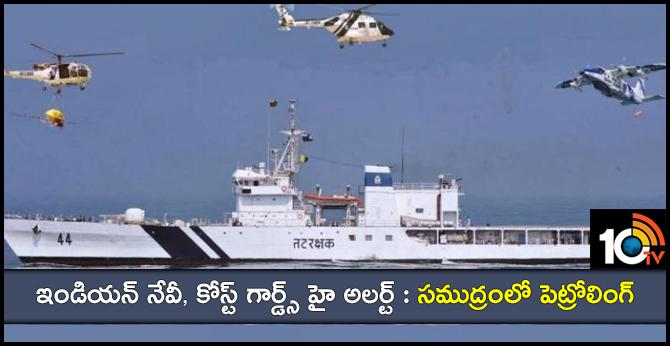 Indian Navy, Coast Guards High Alert in Maharashtra, Gujarat