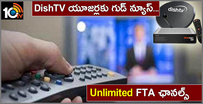 DishTV to offer unlimited FTA channels by base pack