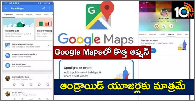 Google Maps Allows Users to Add Public Events, Follow the steps