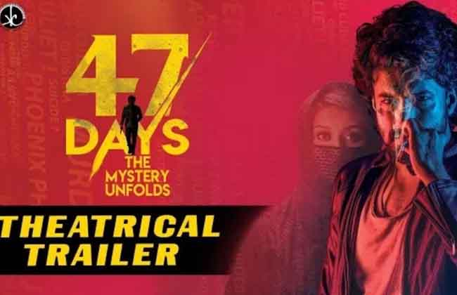 47 DAYS Movie Theatrical Trailer 4k-10TV