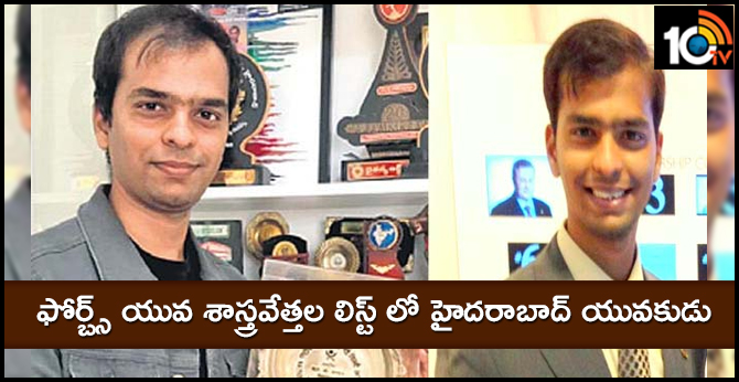 Hyderabad youth young man in Forbes Asia young scientists list