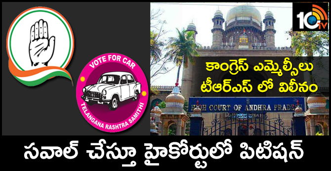 Petition in the high court challenging on Congress MLCs merged into the TRS