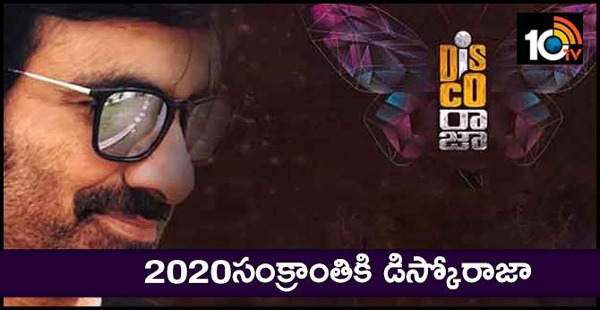 Raviteja Disco Raja Movie Releasing on 2020 Sankranthi