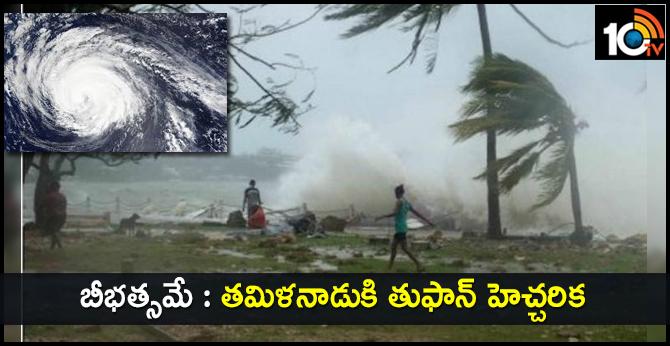 Tamil Nadu, Puducherry  cyclone warning