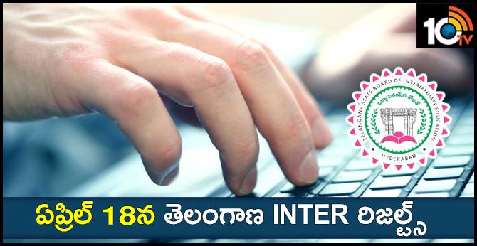 Telangana Inter Results On April 18