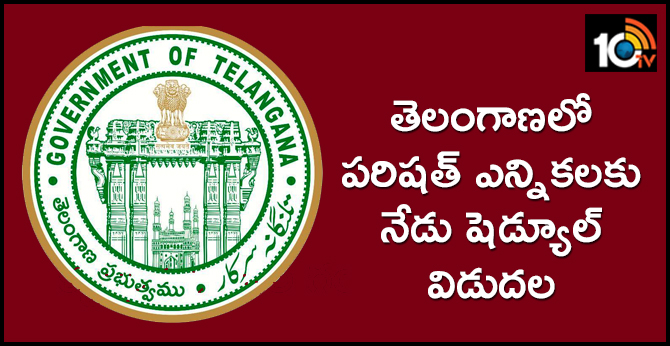 schedule releases for Parishad elections in Telangana today