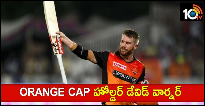 Orange cap IPL 2019 David Warner