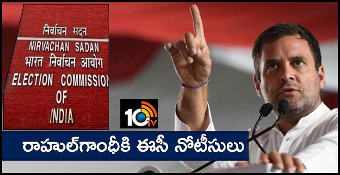 EC notices to Rahul Gandhi