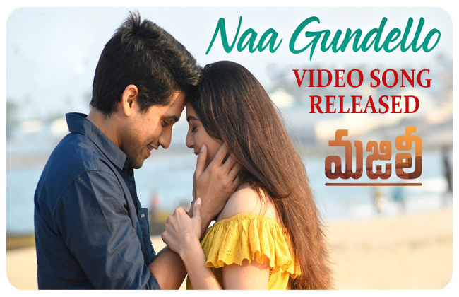 Majili Movie 'Naa Gundello' Full Video Song Released On May 8