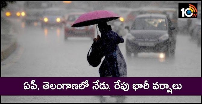 Heavy rains in AP, Telangana today, tomorrow