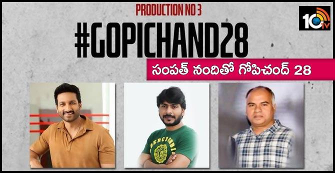 Macho Hero Gopichand and SampathNandi are teaming up