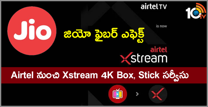 Reliance JioFiber effect: Airtel launches Xstream Box, Xstream Stick