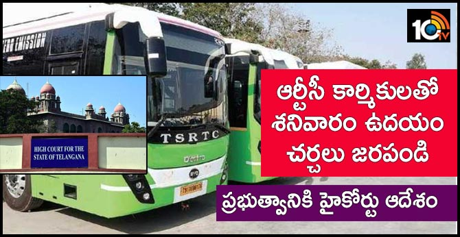 High Court ordered the government to hold discussions with RTC workers on Saturday morning