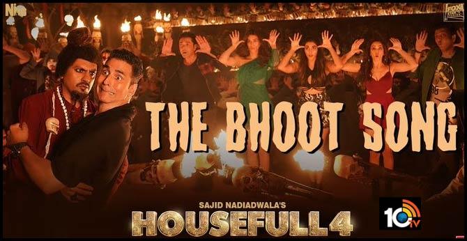 Housefull 4 - Bhoot Video Song