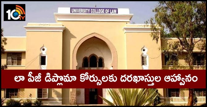 Osmania University PG Diploma course in Law Admission
