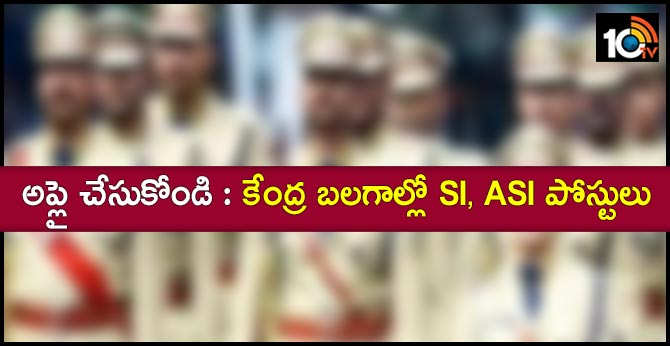 SI, ASI Recruitment 2019 Apply Online