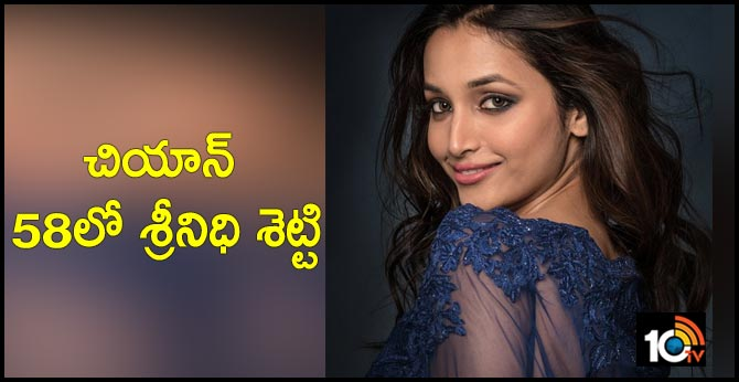 Srinidhi Shetty in Chiyaan vikram 58
