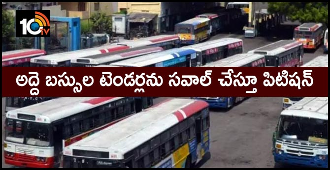 TSRTC labor union Petition, challenging the tenders of rental buses