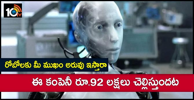 This company will pay your rs 92 lakhs if you let them put your face on robots
