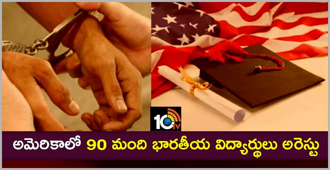 90 Indian students arrested in USA