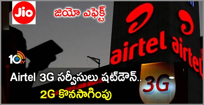 Airtel 3G Services will Shut Down by March 2020, No Plans to stop 2G Services