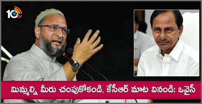 Dont kill yourself please consider kcrs proposal owaisi striking rtc staff