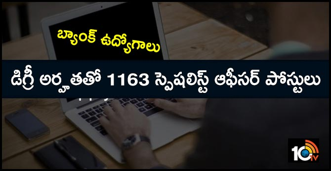 IBPS SO Recruitment: 1163 vacancies for Specialist Officer