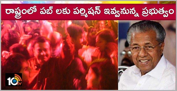 Kerala CM Pinarayi Vijayan hints at state having pubs soon