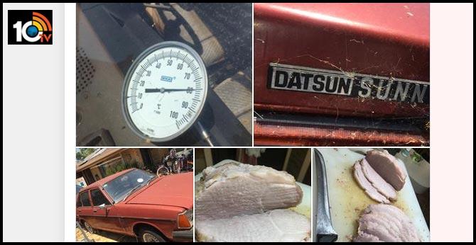Man makes best use of heatwave in Australia, roasts 1.5 kg meat inside his car