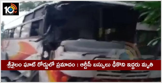 Two killed in RTC buses collide on Srisailam Ghat road