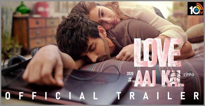 Love Aaj Kal - Official Trailer