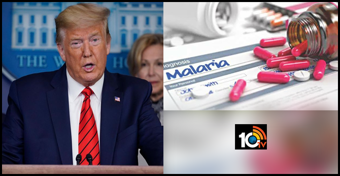 HYDROXYCHLOROQUINE : DONALD TRUMP SAYS MALARIA DRUG FOR CORONAVIRUS HAS BEEN APPROVED BY FDA