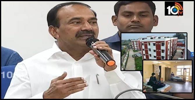 Double bedroom houses will be converted into isolation wards if needed says Minister etela rajender