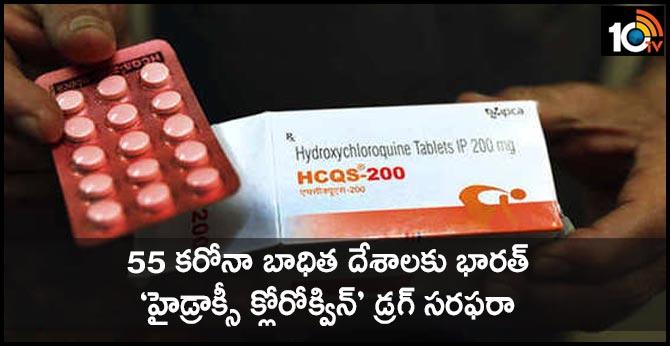 India sending hydroxychloroquine to 55 coronavirus-hit countries