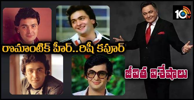 Romantic Hero Rishi Kapoor..Life