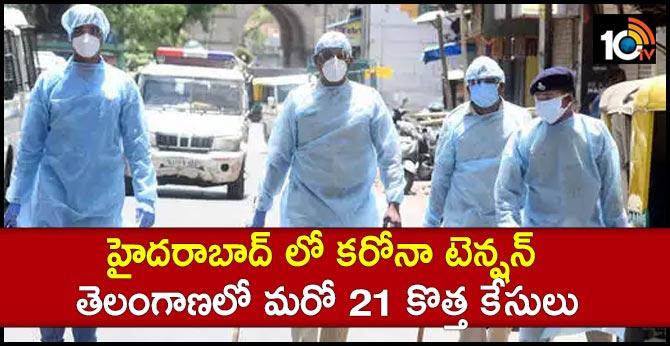 Corona tension in Hyderabad: 21 new cases in Telangana