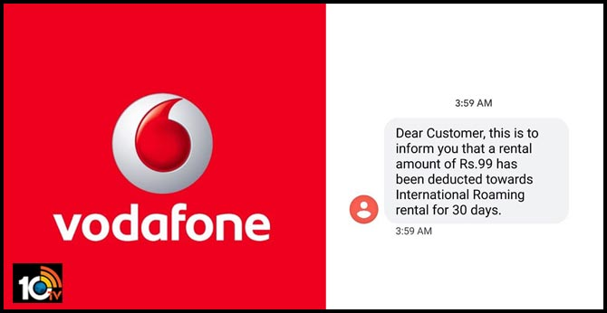 Vodafone erroneously deducts RS.99 from users' balance