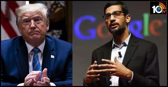 Trump నిర్ణయంపై Google CEO రెస్పాన్స్