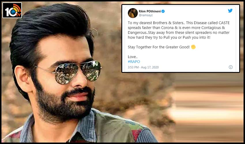this-disease-called-caste-spreads-faster-than-corona-hero-ram-pothineni-tweet