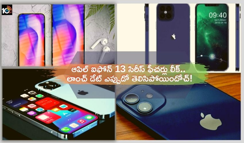 Apple iPhone 13_ Launch date, leaked specss