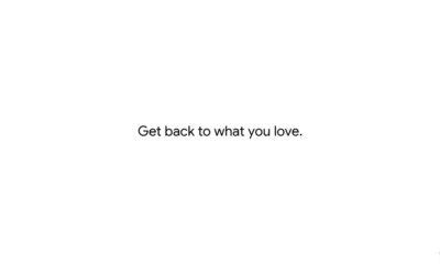 Get Back To What You Love