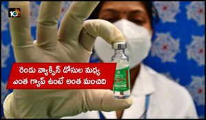 Vaccination Drive Govts Expert Panel Mulls Increasing Gap Between Covishields Two Doses To Boost Efficacy